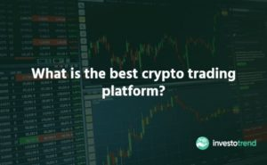 Read more about the article Best Cryptocurrency Trading Platform