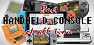 Read more about the article BEST OF THE BEST HANDHELD CONSOLE OF ALL TIME