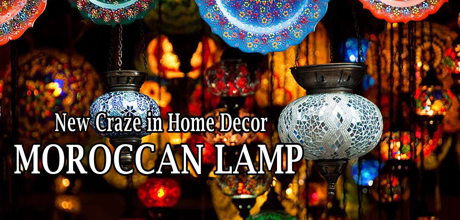 You are currently viewing Moroccan Lamp: The New Craze in Home Decor